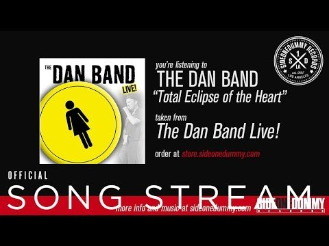 The Dan Band - Total Eclipse Of The Heart
