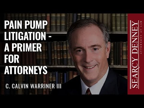 Pain Pump Litigation – A Primer for Attorneys
