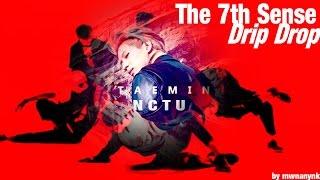 Video NCT U x TAEMIN - The 7th Sense/Drip Drop (MashUp) MP3, 3GP, MP4, WEBM, AVI, FLV Februari 2018