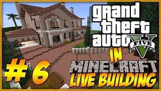 Minecraft: LIVE Building - GTA 5 Michael's Home Part 6 - 1st floor / girl room