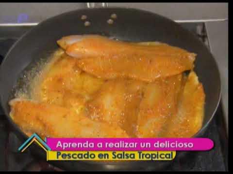 Aprenda a realizar un delicioso pescado en Salsa Tropical