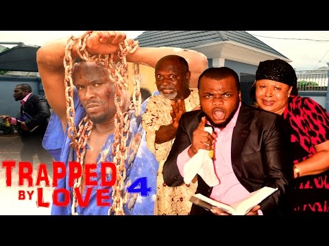 Trapped By Love Season 4  - 2016 Latest Nigerian Nollywood Movie