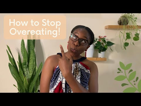 How to Stop Overeating!