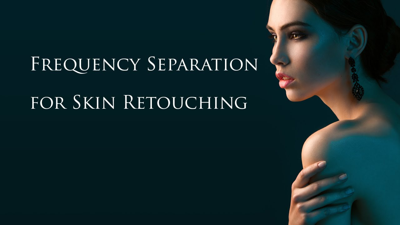 photo retouching tutorial frequency separation technique