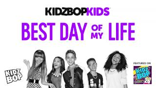 Video KIDZ BOP Kids - Best Day of My Life (KIDZ BOP 26) MP3, 3GP, MP4, WEBM, AVI, FLV Desember 2018
