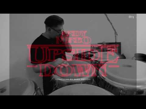The Upside Down- Andy Mineo (Conga Cover)