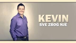 Kevin - Sve zbog nje