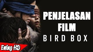 Video Penjelasan ENDING Film Bird Box (2018) | #MalamJumat - Eps. 139 MP3, 3GP, MP4, WEBM, AVI, FLV April 2019