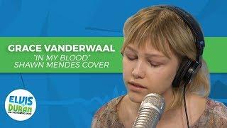 "Video Grace VanderWaal - ""In My Blood"" Shawn Mendes Cover   Elvis Duran Live MP3, 3GP, MP4, WEBM, AVI, FLV Juni 2018"