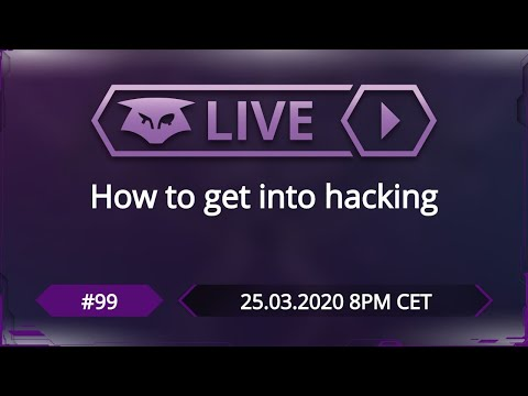 #99: How to get into hacking