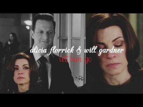 let him go   alicia florrick & will gardner