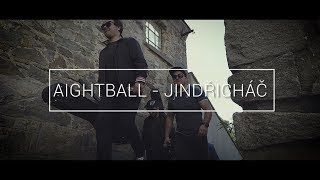 Video Aightball - Jindřicháč (OFFICIAL VIDEO)