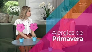 Alergias de Primavera: aprenda a se prevenir