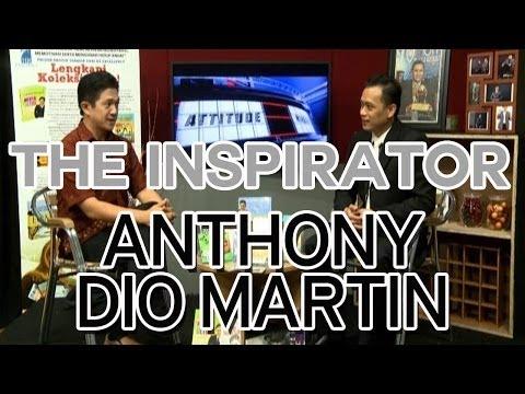 THE INSPIRATOR: Anthony Dio Martin – Emotional Power