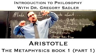Intro To Philosophy: Aristotle, Metaphysics, Book 1