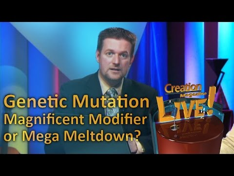 Genetic Mutation – Magnificent Modifier or Mega Meltdown? — Creation Magazine LIVE! (2-03)