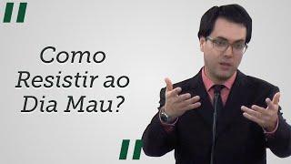 """""""Como Resistir ao Dia Mau?"""" - Leandro Lima"""