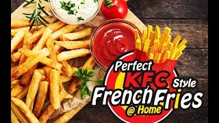 Handmade KFC Style French Fries at Home | Restaurant Style Making | Fuze HD