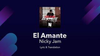 Video Nicky Jam - El Amante - Lyrics English and Spanish - The Lover - Translation & Meaning MP3, 3GP, MP4, WEBM, AVI, FLV Januari 2018