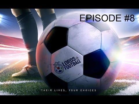 Lords Of Football [Saison 1 - Episode 8] Gros match contre Everton !