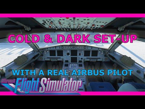 Real Airbus Pilot A320 Cold And Dark Setup Tutorial: Microsoft Flight Simulator