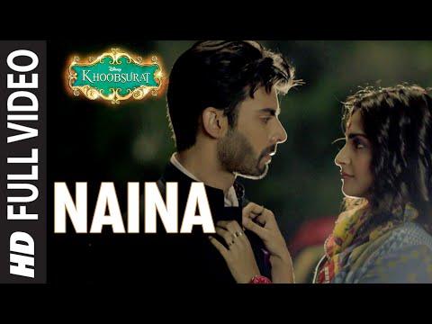 OFFICIAL: 'Naina' FULL VIDEO Song | Sonam Kapoor, Fawad Khan, Sona Mohapatra | Amaal Mallik