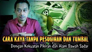 Video Jadi Kaya Dgn Kekuatan Pikiran MP3, 3GP, MP4, WEBM, AVI, FLV Juni 2019