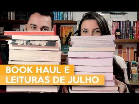 BOOK HAUL E LEITURAS DE JULHO | Admirável Leitor