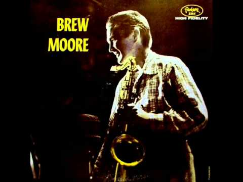 Brew Moore Quintet – Nancy