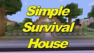 Minecraft Xbox 360: Simple Survival House! (House Tours of Danville Episode 8)
