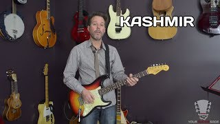 How to play Kashmir by Led Zeppelin - Guitar Lesson