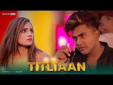 Titliyan | O Pata Nahi Ji Konsa Nasha Karta Hai | Guru | Heart Touching Love Story | Official Guru