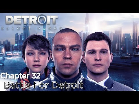 Detroit: Become Human ★ Chapter 32: Battle For Detroit [ Survivors / 100% Flowchart ]
