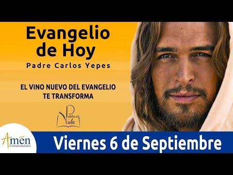 Imagenes de amor con frases - Evangelio de Hoy Viernes 6 de Septiembre de 2019 l Padre Carlos Yepes