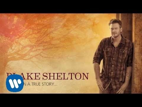Blake Shelton - Mine Would Be You (Official Audio) (видео)