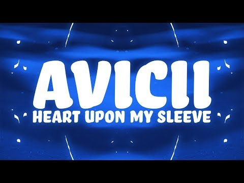 Avicii, Imagine Dragons - Heart Upon My Sleeve (Lyrics)