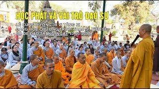 Học Phật và vai trò đạo sư - TT. Thích Nhật Từ | Pháp Thoại Mới Nhất 2018