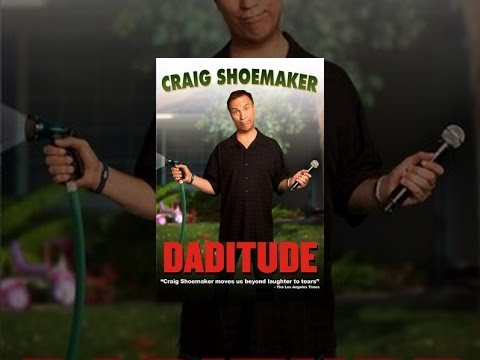 Craig Shoemaker: Daditude