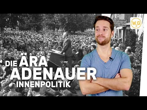 Die Ära Adenauer: Innenpolitik