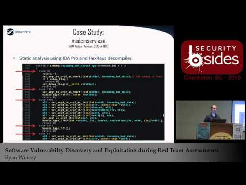 Software Vulnerability Discovery and Exploitation during Red Team Assessments - Ryan Wincey
