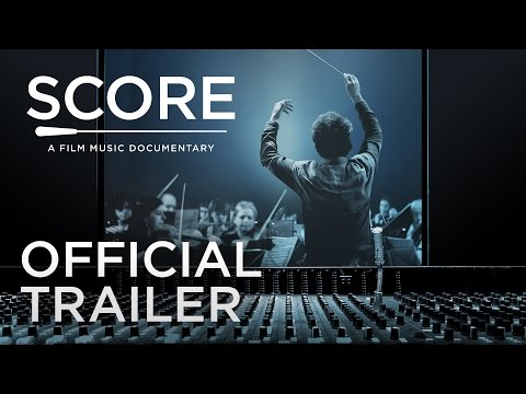 Score: A Film Music Documentary (Trailer)