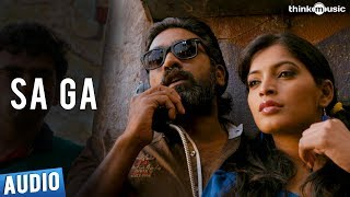 Sa Ga Full Song - Soodhu Kavvum - Vijay Sethupathy, Sanchita Shetty