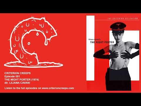 Criterion Creeps Ep. 51: The Night Porter