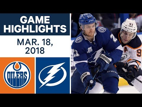 Video: NHL Game Highlights | Oilers vs. Lightning - Mar. 18, 2018