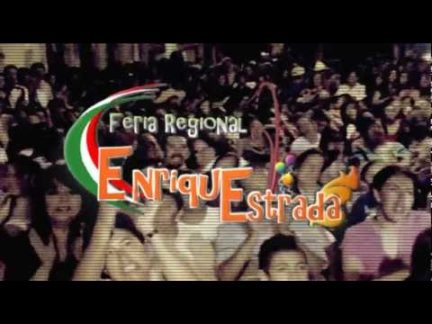 Feria Regional Enrique Estrada 2012