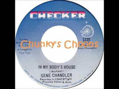 Gene Chandler - In My Body's House