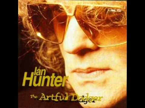 Ian Hunter - The Artful Dodger