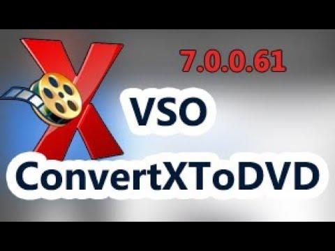 VSO ConvertXToDVD 7.0.0.61 serial key 2018 [100% working]