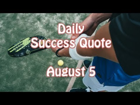 Success quotes - Daily Success Quote August 5  Motivational Quotes for Success in Life