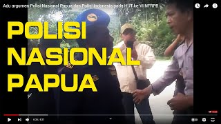 Video Adu argumen Polisi Nasional Papua  dan Polisi Indonesia pada HUT ke-VI NFRPB MP3, 3GP, MP4, WEBM, AVI, FLV Januari 2019